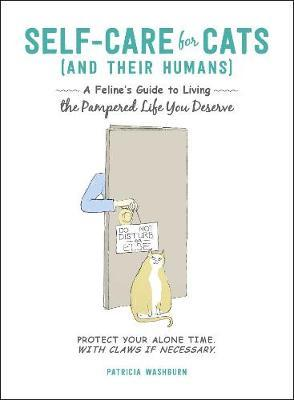 Self-Care for Cats (And Their Humans) by Patricia Washburn