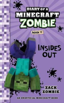 Diary of a Minecraft Zombie Book 11 by Zack Zombie