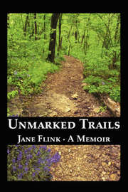 Unmarked Trails by Jane Flink image