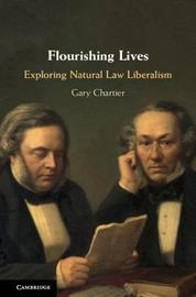 Flourishing Lives by Gary Chartier
