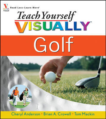 Teach Yourself Visually Golf by Cheryl Anderson image