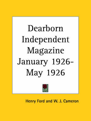 Dearborn Independent Magazine (January 1926-May 1926) by Henry Ford