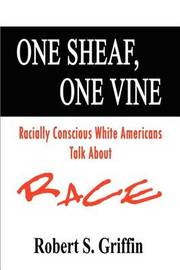 One Sheaf, One Vine by Robert S. Griffin image