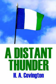 A Distant Thunder by H.A. Covington