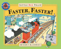 Little Red Train: Faster, Faster by Benedict Blathwayt image