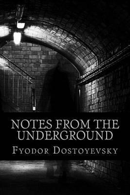 Notes from the Underground by Fyodor Dostoyevsky image