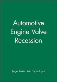 Automotive Engine Valve Recession by R Lewis image