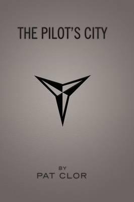 The Pilot's City by Pat Clor image