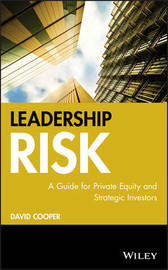 Leadership Risk - a Guide for Private Equity and Strategic Investors by David Cooper image