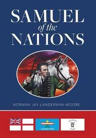 Samuel of the Nations by Norman Jay Landerman-Moore