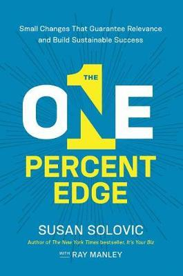 THE ONE-PERCENT EDGE by Susan Solovic image