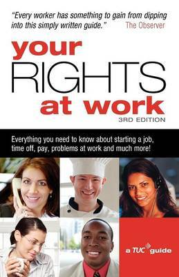 Your Rights at Work by Trades Union Congress (TUC)