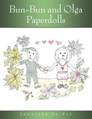 Bun-Bun and Olga Paperdolls by Jennifer Jo Fay