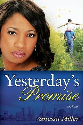 Yesterday's Promise by Vanessa Miller image