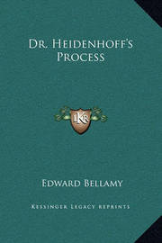 Dr. Heidenhoff's Process by Edward Bellamy