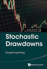 Stochastic Drawdowns by Hongzhong Zhang