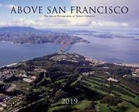 Above San Francisco 2019 Wall Calendar by Robert Cameron