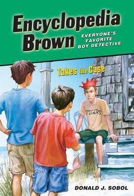 Encyclopedia Brown Takes the Case by Donald J Sobol image
