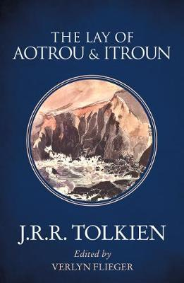 The Lay of Aotrou and Itroun by J.R.R. Tolkien image