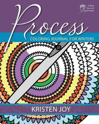 Process by Kristen Joy
