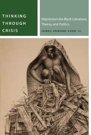 Thinking Through Crisis by James Ford
