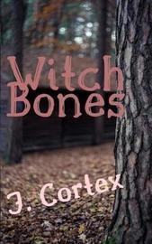 Witch Bones by J Cortex image