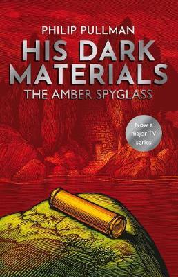 Amber Spyglass by Philip Pullman