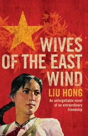 Wives of the East Wind by Liu Hong image