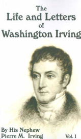The Life and Letters of Washington Irving by Pierre Munroe Irving image