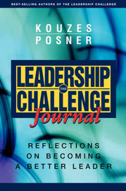 The Leadership Challenge Journal by James M Kouzes