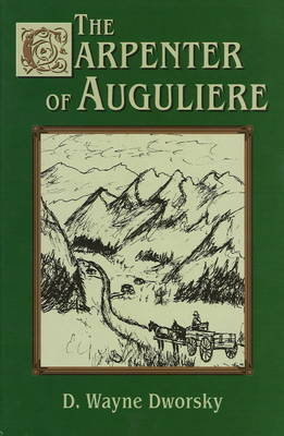 Carpenter of Auguliere by D. Wayne Dworsky image