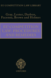 EU Competition Law: Procedures and Remedies by Margaret Gray