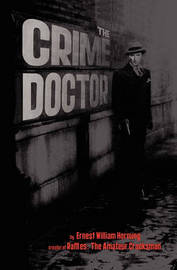 The Crime Doctor by E.W. Hornung