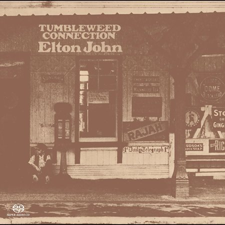 Tumbleweed Connection [Remastered] by Elton John