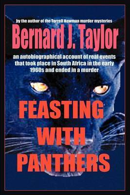 Feasting with Panthers by Bernard J. Taylor image