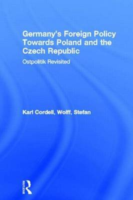 Germany's Foreign Policy Towards Poland and the Czech Republic by Karl Cordell image