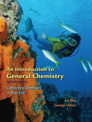 An Introduction to General Chemistry: Connecting Chemistry to Your Life by Ira Blei image