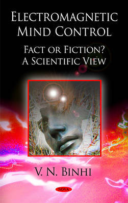 Electromagnetic Mind Control, Fact or Fiction by V.N. Binhi image