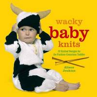 Wacky Baby Knits by Alison Jenkins image