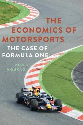 The Economics of Motorsports by Paulo Mourao image