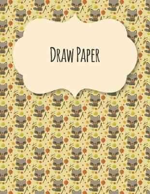 Draw Paper by Blue Elephant Books