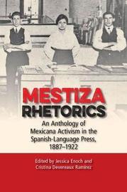 Mestiza Rhetorics by Jessica Enoch