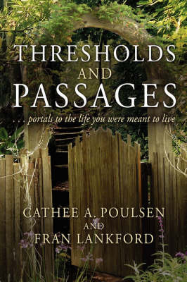 Thresholds and Passages by Cathee A. Poulsen image