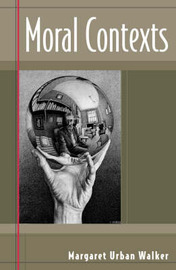 Moral Contexts by Margaret Urban Walker image