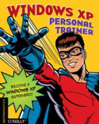 Windows XP Personal Trainer by CustomGuide Inc.