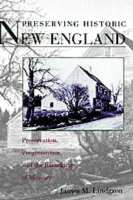 Preserving Historic New England by James Michael Lindgren image