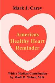 Americas Healthy Heart Reminder by Assistant Professor of History Mark Carey (Washington and Lee University University of Oregon University of Oregon University of Oregon University of image