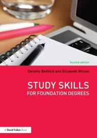 Study Skills for Foundation Degrees by Dorothy Bedford