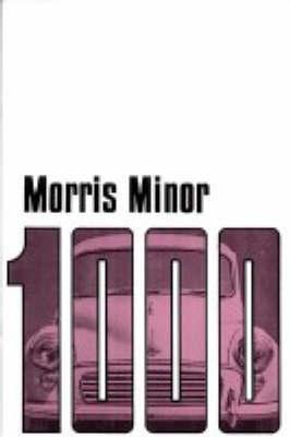 Morris Owners' Handbook: Morris Minor 1000