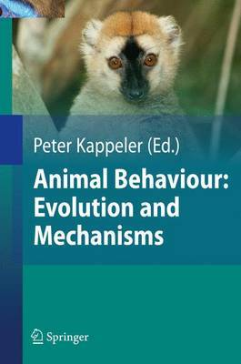 Animal Behaviour: Evolution and Mechanisms by Nils Anthes image